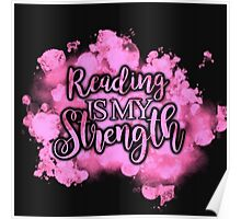 Reading Is My Strength Poster