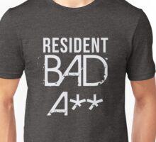 Resident Bad A** Unisex T-Shirt
