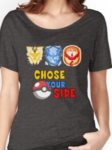 POKEMON GO TEAMS Chose your side Women's Relaxed Fit T-Shirt