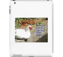 Plastic Surgery Muscovy Duck iPad Case/Skin