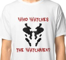 Who watches the watchmen? Rorschach Watchmen Classic T-Shirt