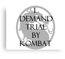 Trial by Kombat Canvas Print