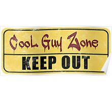 Cool Guy Zone  Poster