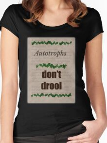 Big Bang Theory - Autotrophs do not drool! Women's Fitted Scoop T-Shirt