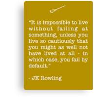 JK Rowling Quote Canvas Print