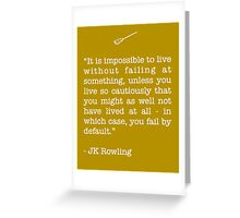 JK Rowling Quote Greeting Card