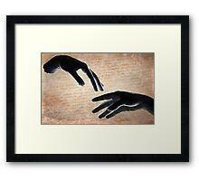 Reach out and touch someone !  Framed Print