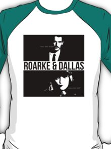 Roarke and Dallas T-Shirt