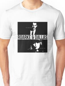 Roarke and Dallas Unisex T-Shirt