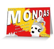 Come to Mondas! Greeting Card