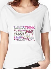 Maps by Maroon 5 Lyric Art Women's Relaxed Fit T-Shirt