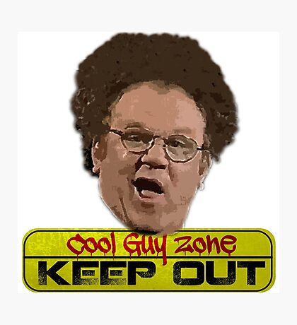 Cool Guy Zone Ver.2 Photographic Print