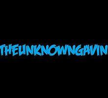 TheUnknownGavin Everything by TheUnknownGavin