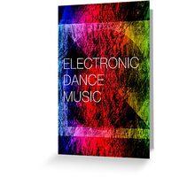 Electronic Dance Music Greeting Card
