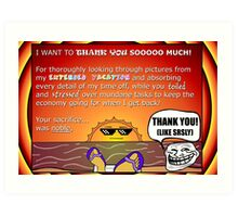 Thank for your hard work while I was gone! Gag Gift Art Print