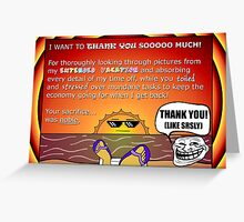 Thank for your hard work while I was gone! Gag Gift Greeting Card