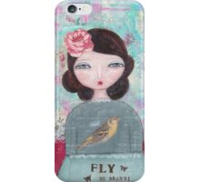 Fly - be brave iPhone Case/Skin