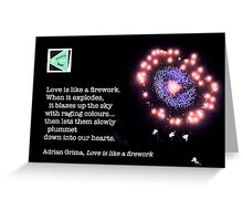 Love is like a firework - Adrian Grima Greeting Card