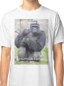 MY BOY HARAMBE Classic T-Shirt