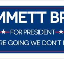 DR. BROWN FOR PRESIDENT Sticker