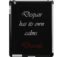 Despair Has Its Own Calms iPad Case/Skin