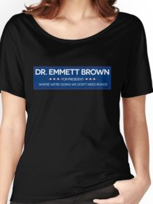 DR. BROWN FOR PRESIDENT Women's Relaxed Fit T-Shirt