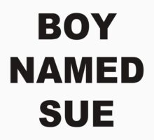 A Boy Named Sue by EAMS