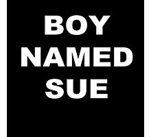 Boy Named Sue Photographic Print