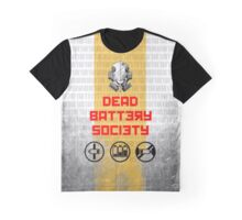 Dead. Battery. Society.  Graphic T-Shirt