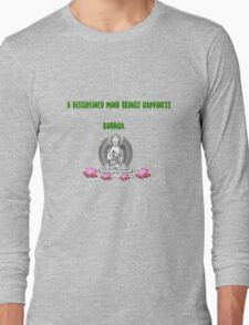A Disciplined Mind Brings Happiness Long Sleeve T-Shirt