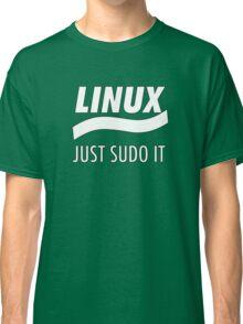 Linux - Just Sudo it Classic T-Shirt