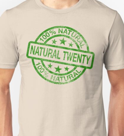 Natural 20 (Distressed) Unisex T-Shirt