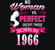 Perfect Women Born in 1966 - 50th birthday gifts Womens Fitted T-Shirt