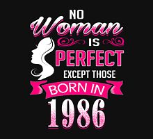 Perfect Women Born in 1986 - 30th birthday gifts Womens Fitted T-Shirt