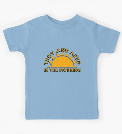 Community - Troy and Abed in the morning Kids Tee