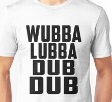 Rick and Morty - Wubba Lubba Dub Dub Unisex T-Shirt