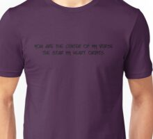 The Center of My 'Verse Unisex T-Shirt