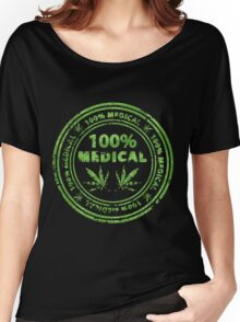 100% Medical Marijuana Stamp Women's Relaxed Fit T-Shirt