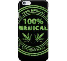 100% Medical Marijuana Stamp iPhone Case/Skin