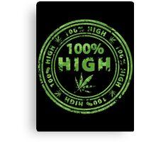100% High Marijuana Stamp Canvas Print