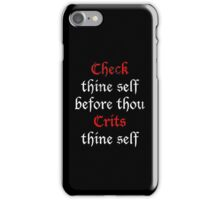 Check Thine Self iPhone Case/Skin