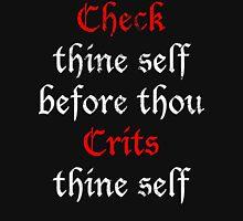 Check Thine Self Unisex T-Shirt