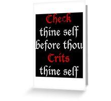 Check Thine Self Greeting Card
