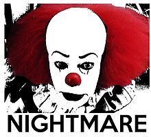 Pennywise - Your Worst Nightmare by Rachel Flanagan