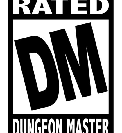 Rated DM for Dungeon Master Sticker