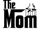 The Mom T-Shirt by Linda Allan