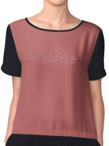 Photographer Chiffon Top