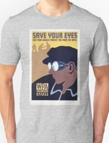 Save Your Eyes - Start Not Long Into The Abyss Unisex T-Shirt