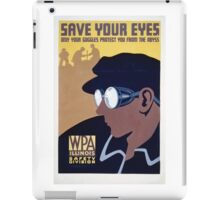 Save Your Eyes - Start Not Long Into The Abyss iPad Case/Skin