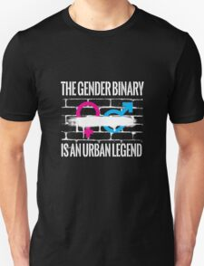 The Gender Binary is an Urban Legend Unisex T-Shirt